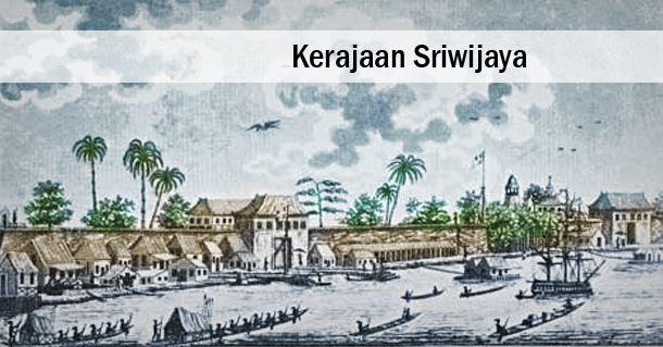 KerajaanSriwijaya