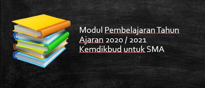 Download Modul Pembelajaran SMA 2020 / 2021 Kemdikbud